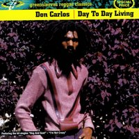 Day To Day Living — Don Carlos