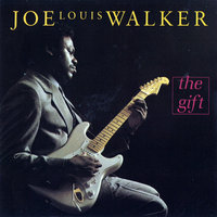 The Gift — Joe Louis Walker