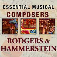 Essential Musical Composers: Rodgers & Hammerstein — Stage Sound Unlimited