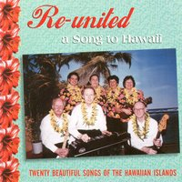 A Song To Hawaii — Re-united