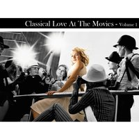 Classical Love at The Movies Volume 1 — сборник