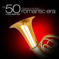 The 50 Most Essential Classics of the Romantic Era — London Philharmonic Orchestra