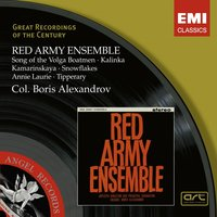 Red Army Ensemble — Борис Александров, Soviet Army Chorus & Band, The Soviet Army Ensemble, Red Army Ensemble, Col. Boris Alexandrov/Red Army Ensemble /Soviet Army Chorus/Soviet Army Band/Various
