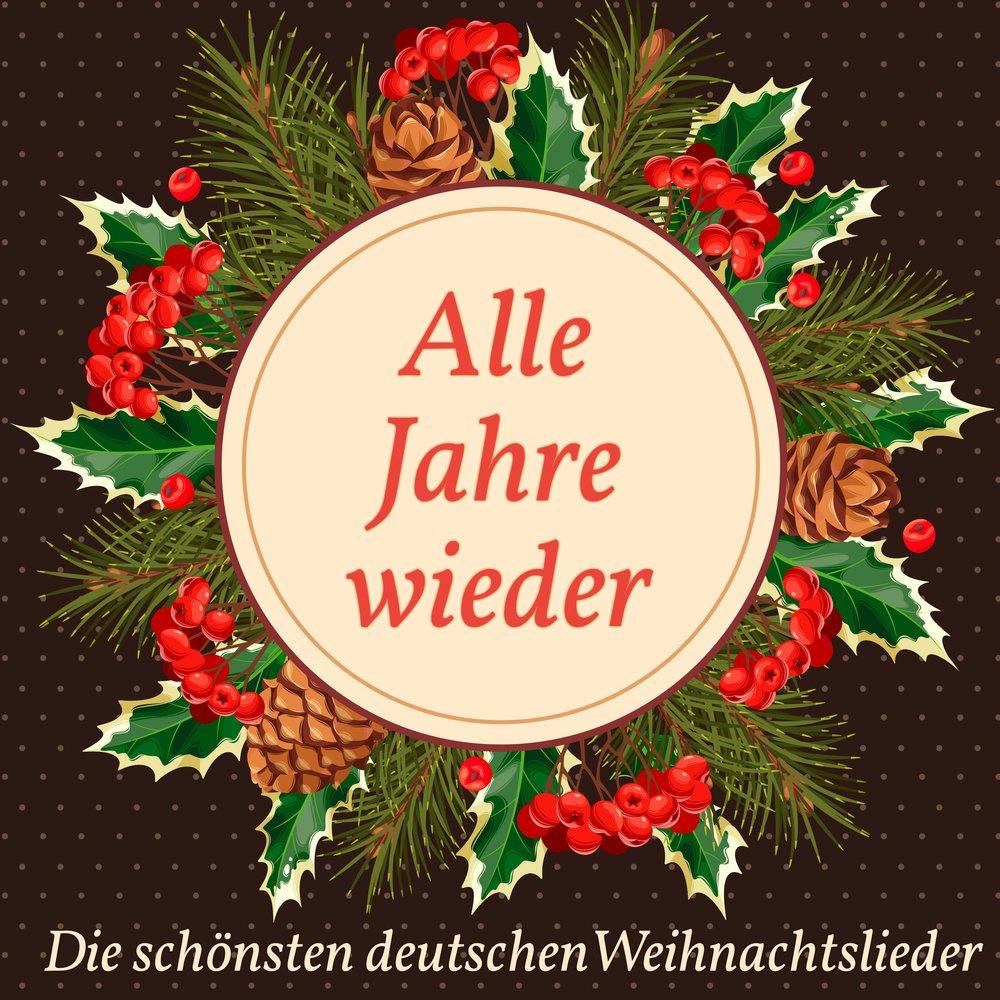 Die Schönsten Deutsche Weihnachtslieder.Alle Jahre Wieder Die Schönsten Deutschen Weihnachtslieder