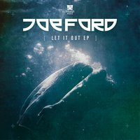 Let It Out — Joe Ford