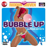 Riddim Driven: Bubble Up — Riddim Driven: Bubble Up