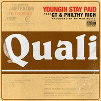 Quali — Philthy Rich, GT, Youngin Stay Paid