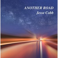Another Road — Jesse Cobb