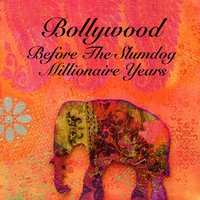 Bollywood - Before The Slumdog Millionaire Years — сборник