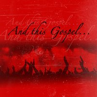 And This Gospel (feat. Mike Rhodes, Denzil & John Jay Anthony Carson) — Denzil, Melek Music, Mike Rhodes, John Jay Anthony Carson
