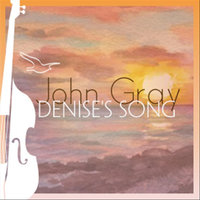 Denise's Song — John Gray