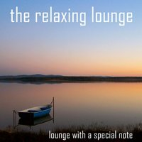 The Relaxing Lounge — Oliver O'Donnell