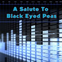 A Salute To Black Eyed Peas — Modern Hip Hop All Stars