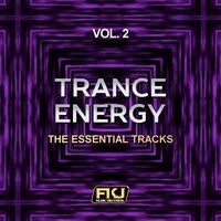 Trance Energy, Vol. 2 (The Essential Tracks) — сборник