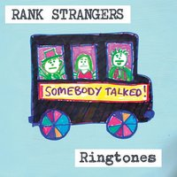 Ringtones — Rank Strangers