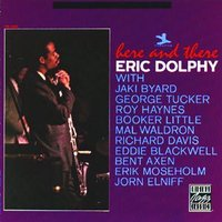 Here And There — Eric Dolphy