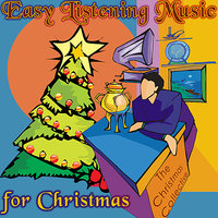 Easy Listening Music for Christmas — The Christmas Collective