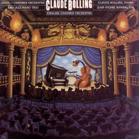 Suite for Chamber Orchestra and Jazz Piano Trio — Claude Bolling