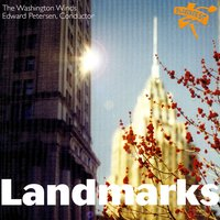 Landmarks — The Washington Winds & Edward Petersen