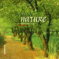 Ballade Nature : Musique & Sons Naturels / Ballad Nature : Music & Natural Sounds — Les Murmures Du Monde Par Philippe Jogwell (Murmurs Of The World By Philippe Jogwell)