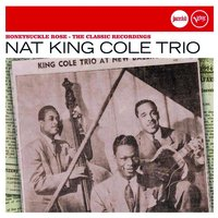 Honeysuckle Rose (Jazz Club) — Nat King Cole Trio