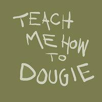 Teach Me How To Dougie Fun Gif