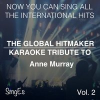 The Global  HitMakers: Anne Murray, Vol. 2 — The Global HitMakers