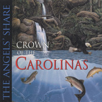 The Angels Share — Crown of the Carolinas