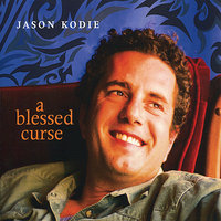 A Blessed Curse — Jason Kodie