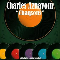 Chansons — Charles Aznavour