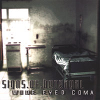 Wide Eyed Coma — Signs of Betrayal