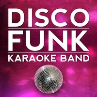 Will It Go Round in Circles — Disco Funk Karaoke Band