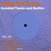 Early R 'N' B Hits, Essential Tracks and Rarities, Vol. 25 — сборник