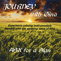 Journey With Gina — Ask for a Sign