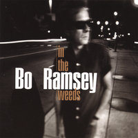 In The Weeds — Bo Ramsey