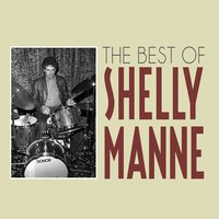 The Best of Shelly Manne — Shelly Manne