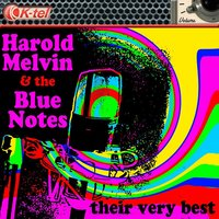 Harold Melvin & The Blue Notes - Their Very Best — Harold Melvin & The Blue Notes