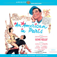 An American In Paris: Original Motion Picture Soundtrack — сборник