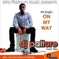 On My Way — Sibu, DJ Palture