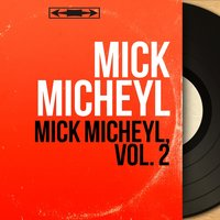 Mick Micheyl, vol. 2 — Mick Micheyl