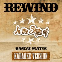 Rewind (In the Style of Rascal Flatts) - Single — Ameritz Top Tracks