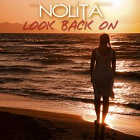 Look Back On — Nolita