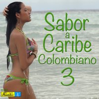 Sabor a Caribe Colombiano, Vol. 3 — сборник