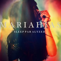 Sleep Paralyzed — Mariah Jas