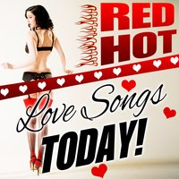 Red Hot Love Songs Today! — Platinum Pop Ensemble