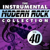 The Instrumental Modern Rock Collection, Vol. 40 — The Hit Co.