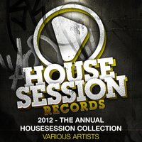 2012 - The Annual Housesession Collection — сборник