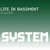 Places — Life in Bassment
