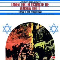 Gelbrun: Lament for the Victims of the Warshaw Ghetto - Songs of the Jordan River — сборник
