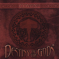 Destiny of the Gods — Coven
